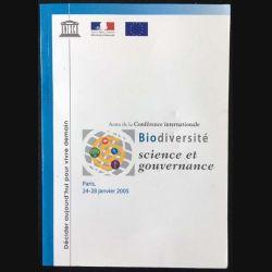 1. Actes de la Conférence internationale Biodiversité science et gouvernance Paris, 24-28 janvier 2005