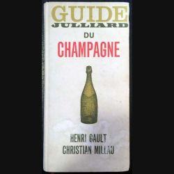 1. Guide julliard du champagne de Henri Gault et Christian Millau aux éditions Julliard (C101)