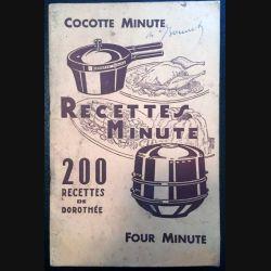 1. Recettes minute 200 recettes de Dorothée aux éditions Cocotte minute