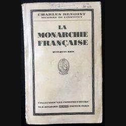 1. La monarchie française de Charles Benoist aux éditions Dunod 1935