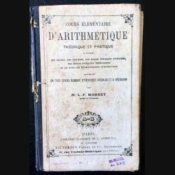 1. Cours élémentaire d'arithmétique théorique et pratique de M.L.-F. Monnet aux éditions librairie classique de E. André