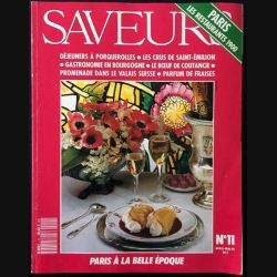 1. Saveurs n°11 Avril - Mai 1991 Paris les restaurents 1900
