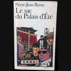 1. Le sac du Palais d'Été de Pierre-Jean Remy aux éditions Gallimard