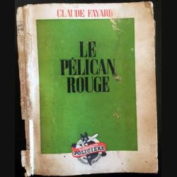 1. Le pélican rouge de Claude Fayard aux éditions Chantal