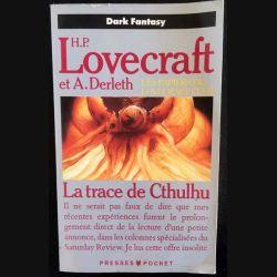 1. La trace de Cthulhu de H. P Lovecraft et A. Derleth aux éditions Christian Bourgois