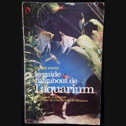 1. Le guide marabout de l'aquarium de Henri Favré aux éditions Marabout service