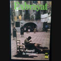 1. Avanti la musica ! de Exbrayat aux éditions Librairie des Champs-Élysées