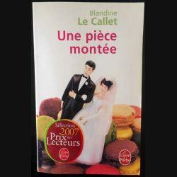 1. Une pièce montée de Blandine Le Callet aux éditions Stock