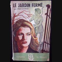 1. Le jardin fermé de Albert Moreau aux éditions Bonne presse