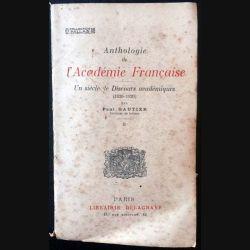 1. Anthologie de l'Académie Française - Un siècle de Discours académiques (1820-1920) Tome 2 de Paul Gautier