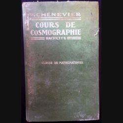 1. Cours de cosmographie de P. Chenevier aux éditions Hachette