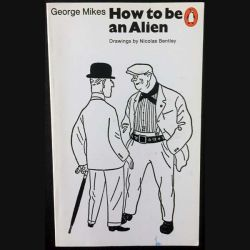 1. How to be an Alien de George Mikes aux éditions Penguin books