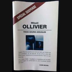 1. Trois souris aveugles de Mikaël Ollivier aux éditions Albin Michel