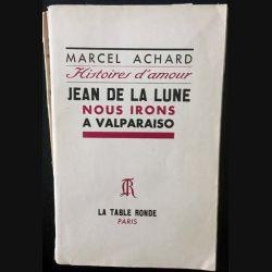 1. Histoires d'amour de Marcel Achard aux éditions La table ronde