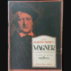 1. Les albums musica Wagner aux Éditions Pierre Lafitte