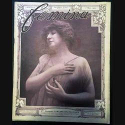 1. Femina n°147 - 1er Mars 1907 aux éditions Pierre Lafitte & Cie