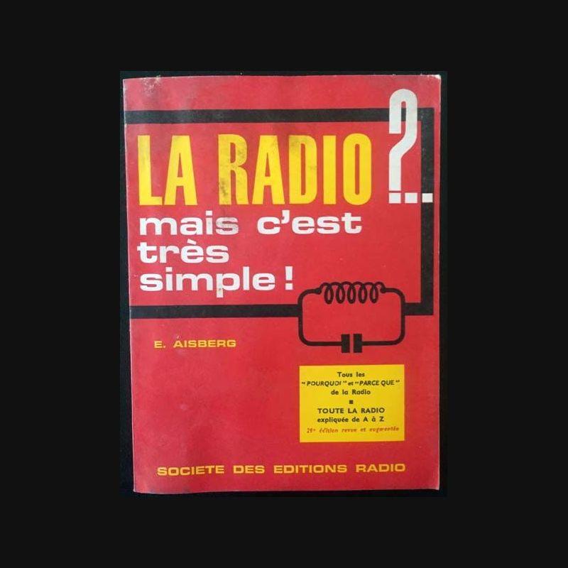 e8002714d68226 La radio  .. mais c est très simple ! de E. Aisberg aux éditions Radio