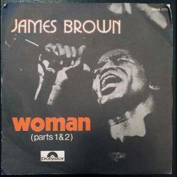 Disque 45 tours : James Brown - Woman (parts 1 & 2)
