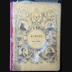1. Armide Oper in fünf Acten de Chr. Gluck