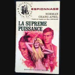 1. La suprême puissance de Norman Chang-April aux éditions Albin Michel