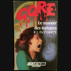 1. Le manoir des tortures de R.L. Fanthorpe aux éditions Fleuve noir