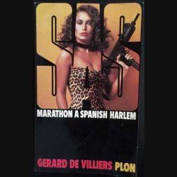 1. S.A.S. Marathon à Spanish Harlem de Gérard de Villiers aux éditions Plon (C115)
