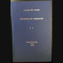 1. Discours et messages Tome 2 Dans l'attente 1946 1958 de Charles de Gaulle aux éditions Plon