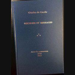 1. Discours et messages Tome 3 Avec le renouveau 1958 - 1962 de Charles de Gaulle aux éditions Plon