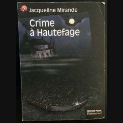 1. Crime à Hautefage de Jacqueline Mirande aux éditions Flammarion