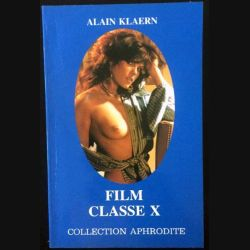 1. Film classe X de Alain Klaern aux éditions Euredif