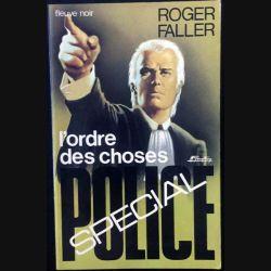 1. L'ordre des choses de Roger Faller aux éditions Fleuve noir