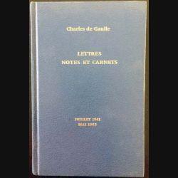 1. Lettres notes et carnets Juillet 1941 - Mai 1943 de Charles de Gaulle aux éditions Plon
