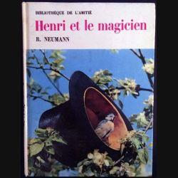 1. Henri et le magicien de R. Neumann aux éditions de l'Amitié