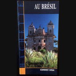1. Au Brésil aux éditions Guides Visa Hachette