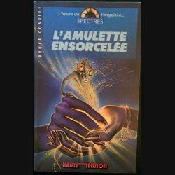 1. L'amulette ensorcelée de Bruce Coville aux éditions Haute tension