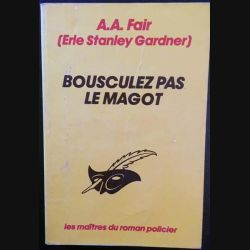 1. Bousculez pas le magot de A.A. Fair aux éditions Librairie des Champs-Élysées