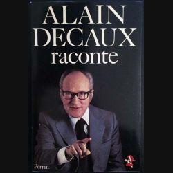 1. Alain Decaux raconte aux éditions Perrin