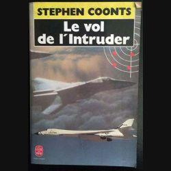 1. Le vol de l'Intruder de Stephen Coonts aux éditions Albin Michel