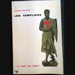 1. Les templiers de Albert Ollivier aux éditions du Seuil