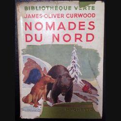 1. Nomades du nord de James-Oliver Curwood aux éditions Hachette