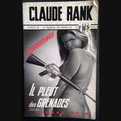 1. Il pleut des grenades de Claude Rank aux éditions Fleuve noir (C120)