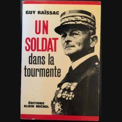 1. Un soldat dans la tourmente de Guy Raïssac aux éditions Albin Michel