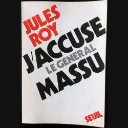 1. J'accuse le Général Massu de Jules Roy aux éditions du Seuil