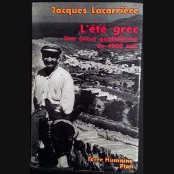 1. L'été grec - Une Grèce quotidienne de 4000 ans de Jacques Lacarrière aux éditions Plon