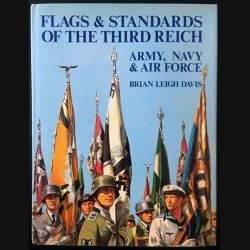 1. Flags & Standards of the third reich - Army, Navy & Air Force de Brian Leigh Davis