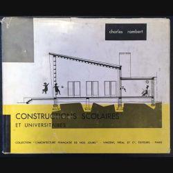 1. Constructions scolaires et universitaires de Charles Rambert aux éditions Vincent