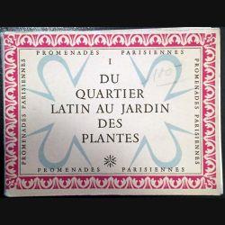 1. Du quartier latin au jardin des plantes aux éditions Arts et métiers graphiques
