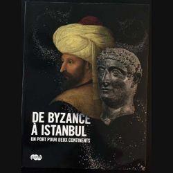 1. De Byzance à Istanbul un port pour deux continents aux éditions de la Réunion des musées nationaux