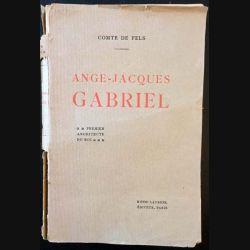 1. Ange-Jacques Gabriel de Comte de Fels aux éditions Henri Laurens
