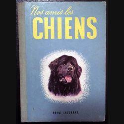 1. Mes amis les chiens aux éditions Payot Lausanne